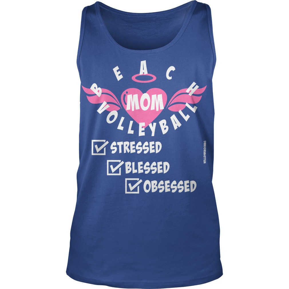 volleyball sayings beach volleyball moms are stressed blessed and volleyball obsessed by volleybragswag