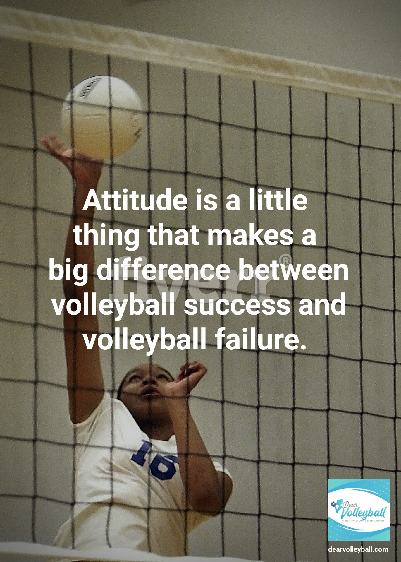 Attitude is a little thing that makes a big difference between volleyball success and volleyball failure and 75 other volleyball inspirational quotes on Dear Volleyball.com