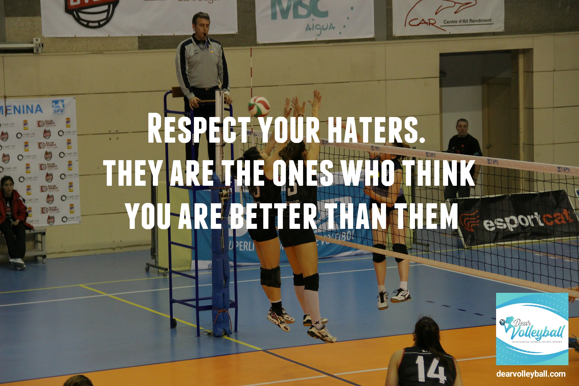 Respect your haters. They are the ones who think you are better than them.