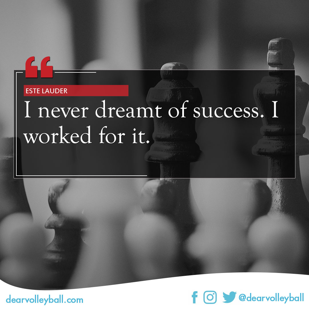 'I never dreamt for success I worked for it